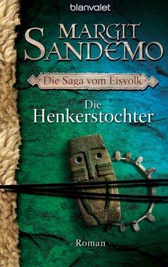 Die Henkerstochter / Die Saga vom Eisvolk Bd.8 (eBook, ePUB)