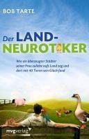 Der Landneurotiker (eBook, PDF) - Tarte, Bob