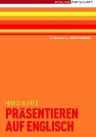 Präsentieren auf Englisch (eBook, PDF) - Klarer, Mario