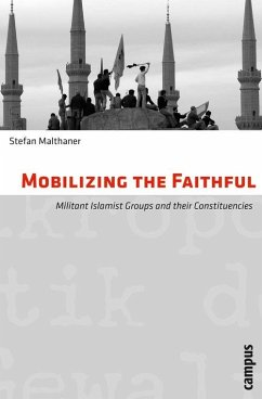 Mobilizing the Faithful (eBook, PDF) - Malthaner, Stefan