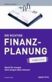 Die richtige Finanzplanung - simplified (eBook, PDF)