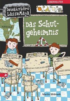 Das Schulgeheimnis / Detektivbüro LasseMaja Bd.1 (eBook, ePUB) - Widmark, Martin