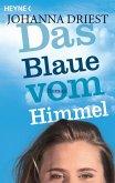 Das Blaue vom Himmel (eBook, ePUB)