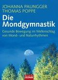 Die Mondgymnastik (eBook, ePUB)