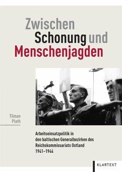 Zwischen Schonung und Menschenjagden (eBook, ePUB) - Plath, Tilman