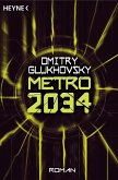 Metro 2034 / Metro Bd.2 (eBook, ePUB)