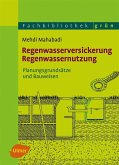 Regenwasserversickerung, Regenwassernutzung (eBook, PDF)