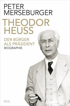 Theodor Heuss (eBook, ePUB) - Merseburger, Peter