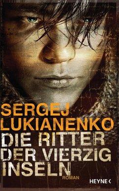 Die Ritter der vierzig Inseln (eBook, ePUB) - Lukianenko, Sergej