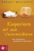 Kooperiere mit dem Unvermeidbaren (eBook, ePUB)