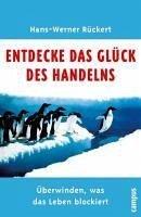 Glück des Handelns (eBook, ePUB) - Rückert, Hans-Werner