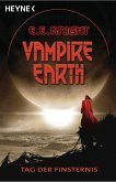 Tag der Finsternis / Vampire Earth Bd.1 (eBook, ePUB)