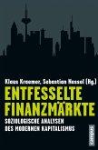 Entfesselte Finanzmärkte (eBook, PDF)