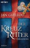 Verbannung / Die Kreuzritter-Saga Bd.2 (eBook, ePUB)