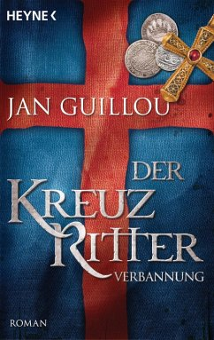 Verbannung / Die Kreuzritter-Saga Bd.2 (eBook, ePUB) - Guillou, Jan