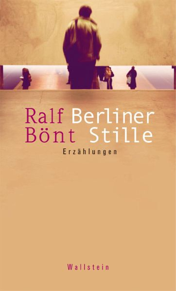 Berliner Stille (eBook, PDF) - Bönt, Ralf