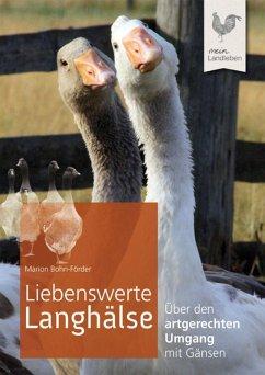 Liebenswerte Langhälse (eBook, ePUB) - Bohn-Förder, Marion