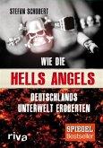 Wie die Hells Angels Deutschlands Unterwelt eroberten (eBook, ePUB)