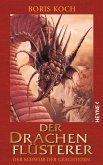 Der Schwur der Geächteten / Der Drachenflüsterer Bd.2 (eBook, ePUB)