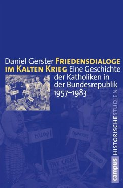 Friedensdialoge im Kalten Krieg (eBook, PDF) - Gerster, Daniel