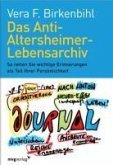 Das Anti-Altersheimer-Lebensarchiv (eBook, PDF)