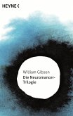Die Neuromancer-Trilogie (eBook, ePUB)