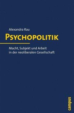 Psychopolitik (eBook, PDF) - Rau, Alexandra