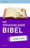 Die Privatanlegerbibel (eBook, PDF)