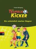 Ein unheimlich starker Gegner / Teufelskicker Bd.6 (eBook, ePUB)