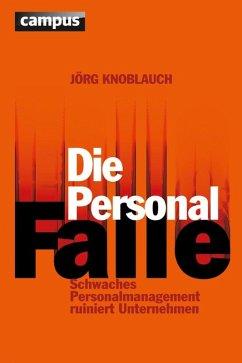 Die Personalfalle (eBook, PDF) - Knoblauch, Jörg