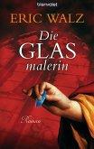 Die Glasmalerin (eBook, ePUB)