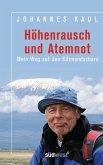 Höhenrausch und Atemnot (eBook, ePUB)
