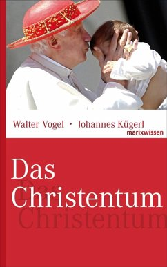 Das Christentum (eBook, ePUB) - Vogel, Walter; Kügerl, Johannes