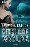 Spiel der Wölfe / Alpha & Omega Bd.2 (eBook, ePUB)