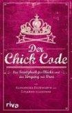 Der Chick Code (eBook, ePUB)