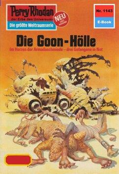 Die Goon-Hölle (Heftroman) / Perry Rhodan-Zyklu...