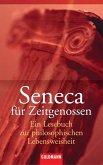 Seneca für Zeitgenossen (eBook, ePUB)