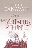 Götter / Das Zeitalter der Fünf Bd.3 (eBook, ePUB)