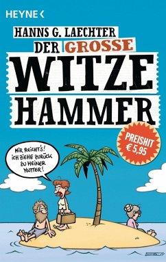 Der große Witze-Hammer (eBook, ePUB) - Laechter, Hanns G.