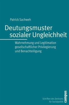 Deutungsmuster sozialer Ungleichheit (eBook, PDF) - Sachweh, Patrick