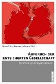 Aufbruch der entsicherten Gesellschaft (eBook, PDF)