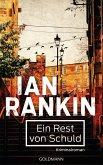 Ein Rest von Schuld / Inspektor Rebus Bd.17 (eBook, ePUB)