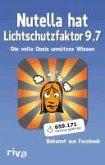 Nutella hat Lichtschutzfaktor 9,7 (eBook, ePUB)