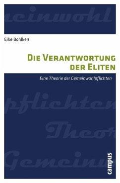 Die Verantwortung der Eliten (eBook, PDF) - Bohlken, Eike