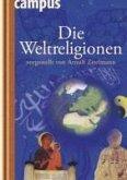 Die Weltreligionen vorgestellt von Arnulf Zitelmann (eBook, ePUB)