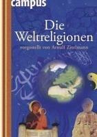 Die Weltreligionen vorgestellt von Arnulf Zitelmann (eBook, ePUB) - Zitelmann, Arnulf