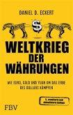 Weltkrieg der Währungen (eBook, ePUB)