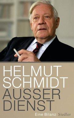 Außer Dienst (eBook, ePUB) - Schmidt, Helmut