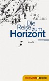 Die Reise zum Horizont (eBook, ePUB)