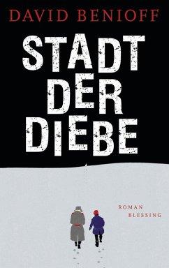 Stadt der Diebe (eBook, ePUB) - Benioff, David